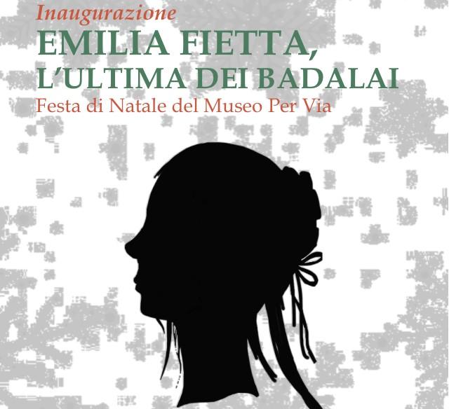 EMILIA FIETTA, L'ULTIMA DEI BADALAI